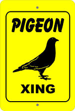PIGEON Xing Crossing caution farm animal gift METAL aluminum tin sign #A