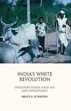 India's White Revolution: Operation Flood, Food Aid and Development