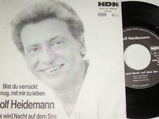 """7"""" Rolf Heidemann Bist du verrückt genug mit mir zu leben & Es wird Nach # 4180"""