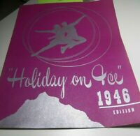 Vintage 1946 Holiday On Ice Edition Program Booklet / Book