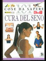 Cura del seno - Miriam Stoppard - Libro nuovo in offerta !