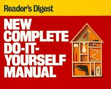 New Complete Do-It-Yourself Manual by Editors of Readers Digest