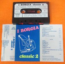 MC I BORGIA Classic 2 italy ART MUSIC 103 no cd lp dvd vhs