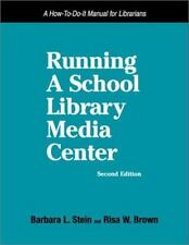 NEW - Running a School Library Media Center: A How-To-Do-It Manual