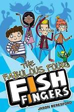 The Fabulous Four Fish Fingers, Jason Beresford, Very Good Book