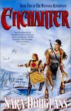 Enchanter (The Wayfarer Redemption Trilogy, Bk 2) by Douglass, Sara