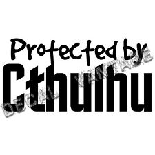 Protected By Cthulhu Vinyl Sticker Decal Lovecraft Madness - Choose Size & Color
