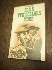 FOR A FEW DOLLARS MORE BY JOE MILLARD PB 1978