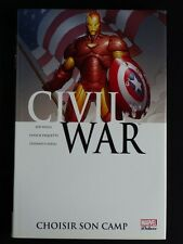 CIVIL WAR tome 5 Choisir son camp MARVEL DELUXE EO TBE