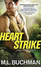 Heart Strike-M. L. Buchman-2016 Delta Force novel #2-combined shipping