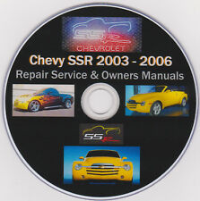 Chevy SSR 2003 -2006 SHOP - SERVICE - REPAIR - MAINTENANCE MANUAL PLUS Extras !