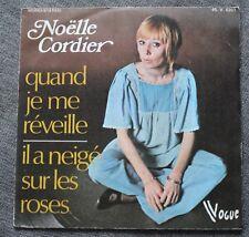 Noelle Cordier, quand ke me reveille / il a neigé sur les roses, SP - 45 tours