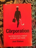 The Corporation: The Pathological Pursuit of Profit and Power - Hardcover Very G