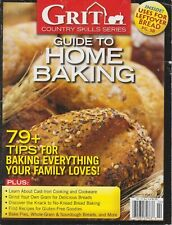 GRIT Country Skill Series Guide To Home Baking Recipes Vol 12 No 5 2019