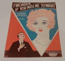 Sheet Music: I Wonder If You Miss Me To-night c. 1928