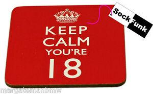 keep calm coaster 'YOU'RE 18' gift novelty present