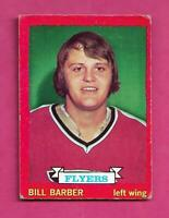 1973-74 OPC # 81 FLYERS BILL BARBER ROOKIE EX CARD (INV# C4816)