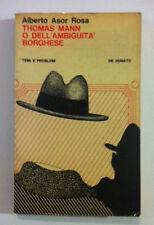 Thomas Mann o dell'ambiguità borghese - Alberto Asor Rosa