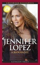 Jennifer Lopez: A Biography (Hardback or Cased Book)