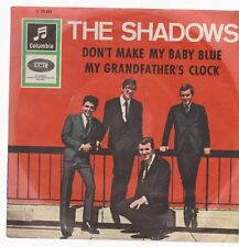 "7"" The Shadows Don`t Make My Baby Blue / My Grandfather`s Clock 60`s EMI"