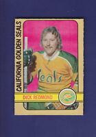Dick Redmond 1972-73 O-PEE-CHEE OPC Hockey #151 (EXMT) California Golden Seals