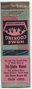 Tri-State Hotel Home Cooking Chicken Dinner Route 49 Edon OH Matchbook Cover
