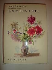 Livre Pour piano seul d'André Maurois
