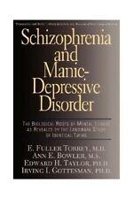 Schizophrenia and Manic Depressive Disorder: Th... by Gottesman, Irving Hardback