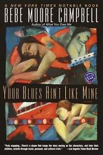 Your Blues Ain't Like Mine by Bebe Moore Campbell Paperback Book Box 56