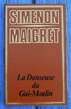 G. Simenon, coll. Maigret, La danseuse du Gai Moulin, ES Editions Genève,