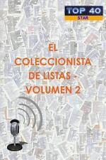El Coleccionista de Listas - Volumen 2 by Alexis Jesus Gonzalez Alvarez...