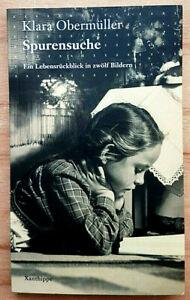 Spurensuche: Ein Lebensrückblick in zwölf Bildern - K. Obermüller  9783905795424