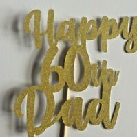Custom Cake Topper Happy 60th 70th 80th 90  Any age Glitter  GOLD Any Words