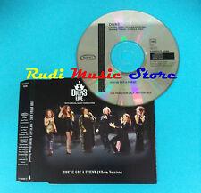 CD Singolo Divas  You've Got A Friend SAMPCS 6288 EUROPE 1998 no mc lp vhs(S14)
