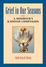 Grief in Our Seasons: A Mourner's Kaddish Companion, Olitzky, Rabbi Kerry M., Go