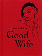 How to be a Good Wife by Bodleian Library | Hardcover Book | 9781851243815 | NEW