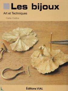 Les bijoux, Art et techniques
