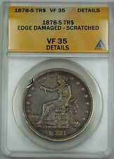 1878-S Trade Silver Dollar $1 ANACS VF-35 Details Edge Damaged - Scratched
