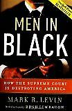 B002UEAZIG Men in Black (2nd Printing); How the Supreme Court Is Destroying Ame