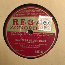 Joe Loss & His Band  - Deep Purple/Blame It On My Last Affair 78RPM VG (7011)