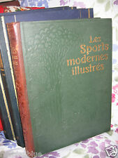 Les sports modernes illustres. Encyclopedie sportive illustree LAROUSSE 1905