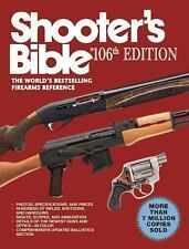 Shooter?s Bible, 106th Edition: The World's Bestselling Firearms Reference, , Go