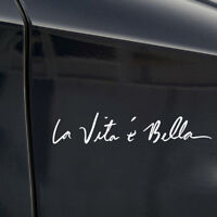 "Car Vinyl Sticker Life is Beautiful ""La Vita E Bella"" Styling Quote DIY Decal"