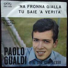 Paolo Gualdi 'Na Fronna Gialla/Tu Saie 'A Verità 45 giri 1966 EX/NM