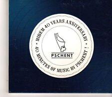 (GC375) Pschent, Midem 40 Years Anniversary - 2006 DJ CD