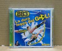 883 - LA DURA LEGGE DEL GOL! - CD ORIGINAL 1997 - SEALED!