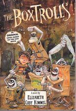 The Boxtrolls: An Original Novel by Elizabeth Cody Kimmel 2014, PB Laika OOP