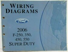 2006 Ford F-250 350 450 550 Super Duty Pickup Electrical Wiring Diagrams Manual