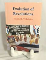 Evolution of Revolutions Frank Villafana signed Cuba Cuban Fidel Castro paperbac