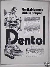PUBLICITÉ 1929 DENTOL VERITABLEMENT ANTISEPTIQUE - ADS
